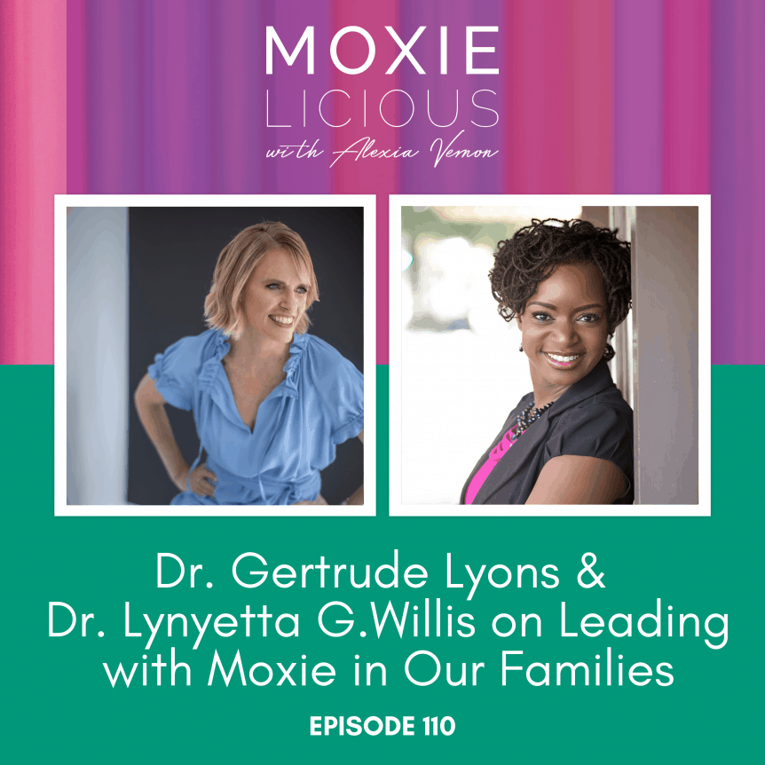 In episode 110, I'm joined by two extraordinary women, Dr. Gertrude Lyons and Dr. Lynyetta G. Willis, for a heart-opening, soul-shifting conversation on family leadership.