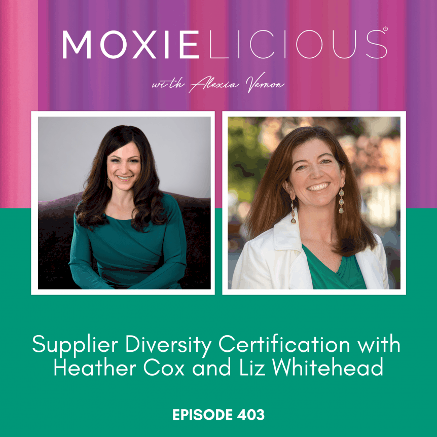 Episode 403: Supplier Diversity Certification with Heather Cox and Liz Whitehead